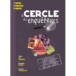 le Cercle des Enquêteurs : Sabotage au Cirque de la Lune