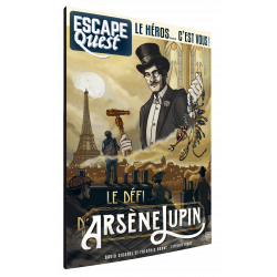 Escape quest - volume n°4 : Le défi d'Arsène Lupin