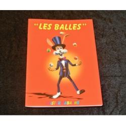 """fascicule """"les Balles"""""""