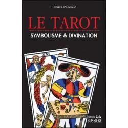 Le tarot divination & symbolisme