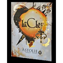 La clef - Tome 1 : Astolie