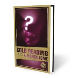 Cold Reading et Mentalisme - Richard Webster