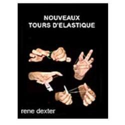 Nouveaux Tours d'Elastique - René Dexter