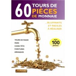 60 Tours de Pièces de Monnaie Bluffants et Faciles à Réaliser